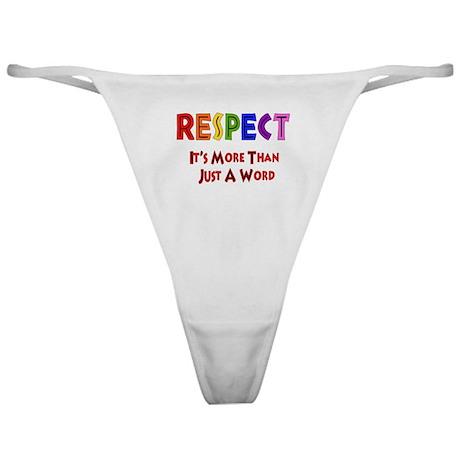 Rainbow Respect Saying Classic Thong