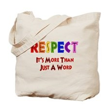 Rainbow Respect Saying Tote Bag