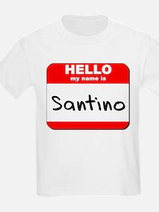 Hello my name is Santino T-Shirt