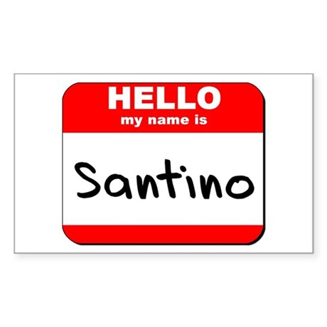 Hello my name is Santino Rectangle Sticker