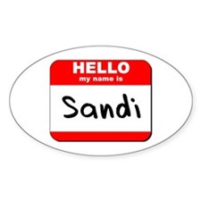 Hello my name is Sandi Oval Decal