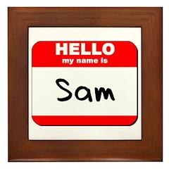 Hello my name is Sam Framed Tile