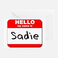 Hello my name is Sadie Greeting Card