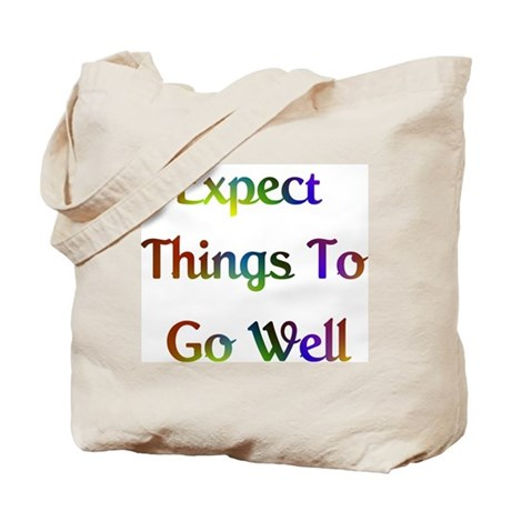 Expect Things Design #573 Tote Bag