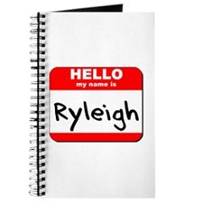 Hello my name is Ryleigh Journal
