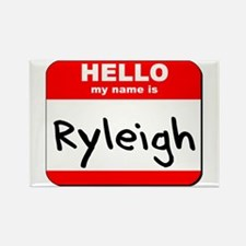 Hello my name is Ryleigh Rectangle Magnet