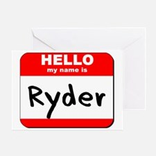 Hello my name is Ryder Greeting Card