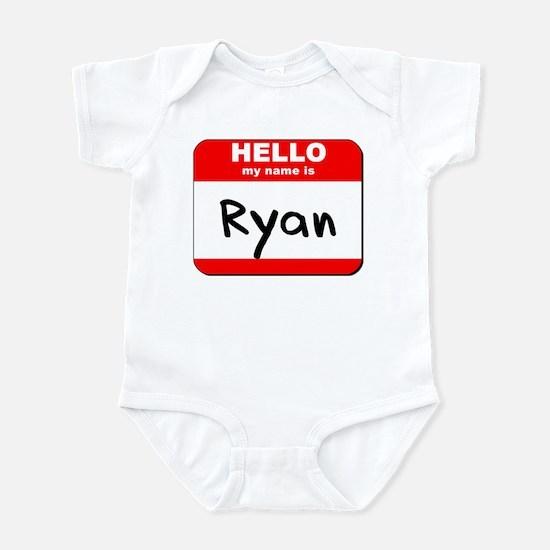 Hello my name is Ryan Infant Bodysuit