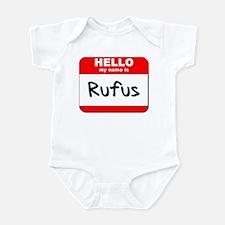 Hello my name is Rufus Infant Bodysuit