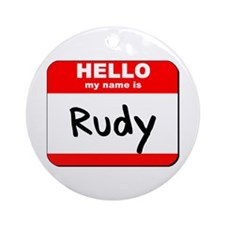 Hello my name is Rudy Ornament (Round)