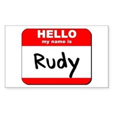 Hello my name is Rudy Rectangle Decal