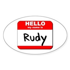 Hello my name is Rudy Oval Decal