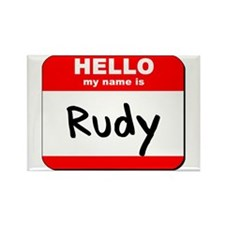 Hello my name is Rudy Rectangle Magnet