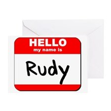 Hello my name is Rudy Greeting Card