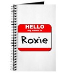 Hello my name is Roxie Journal