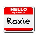 Hello my name is Roxie Mousepad