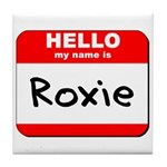 Hello my name is Roxie Tile Coaster