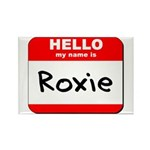 Hello my name is Roxie Rectangle Magnet