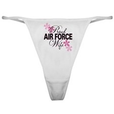 Proud Air Force Wife Classic Thong