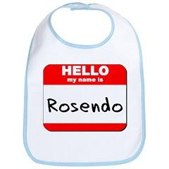 Hello my name is Rosendo Bib
