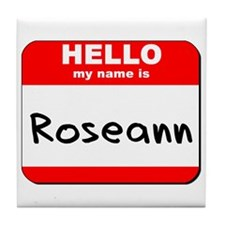 Hello my name is Roseann Tile Coaster