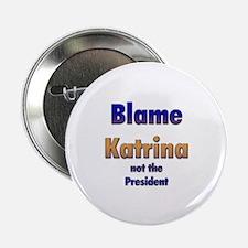Blame Hurricane Katrina Button