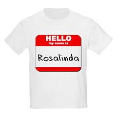 Hello my name is Rosalinda T-Shirt