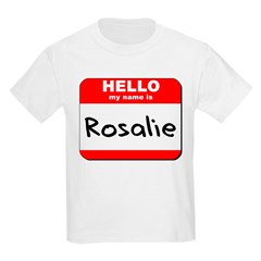 Hello my name is Rosalie T-Shirt