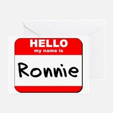 Hello my name is Ronnie Greeting Card