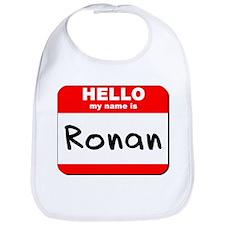 Hello my name is Ronan Bib