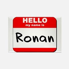 Hello my name is Ronan Rectangle Magnet
