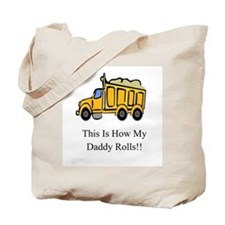 Dump Truck This Is How My Dad Tote Bag