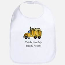Dump Truck This Is How My Dad Bib