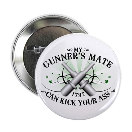 "My Gunner's Mate 2.25"" Button"