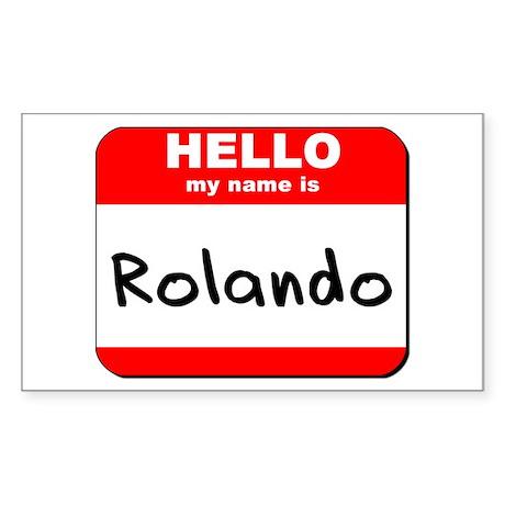 Hello my name is Rolando Rectangle Sticker