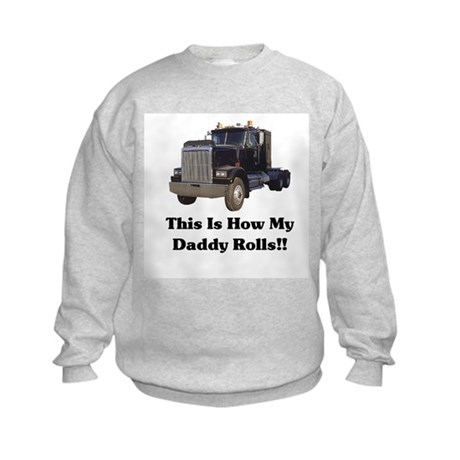 Semi Truck This Is How My Dad Kids Sweatshirt