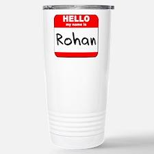 Hello my name is Rohan Travel Mug