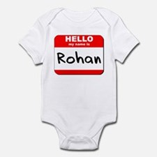 Hello my name is Rohan Infant Bodysuit