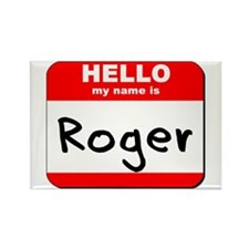 Hello my name is Roger Rectangle Magnet