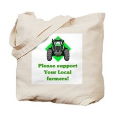 Please Support Your Local Far Tote Bag