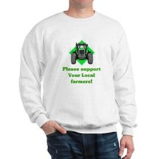 Please Support Your Local Far Sweatshirt