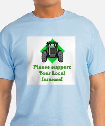 Please Support Your Local Far T-Shirt