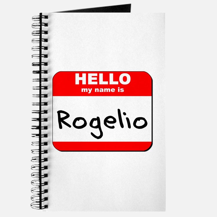 Hello my name is Rogelio Journal