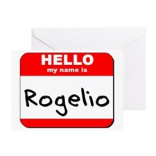 Hello my name is Rogelio Greeting Card