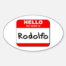 Hello my name is Rodolfo Oval Decal