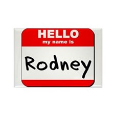 Hello my name is Rodney Rectangle Magnet