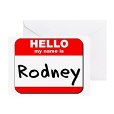 Hello my name is Rodney Greeting Card