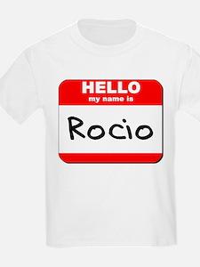 Hello my name is Rocio T-Shirt