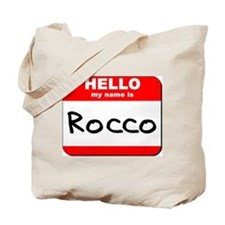 Hello my name is Rocco Tote Bag
