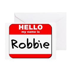 Hello my name is Robbie Greeting Card
